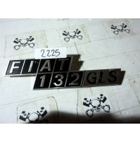 2225 - LOGO TARGHETTA STEMMA SCRITTA IN METALLO FIAT 132GLS 132 GLS