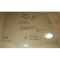 A930 - VETRO SCENDENTE  DESTRO DX OPEL KADETT